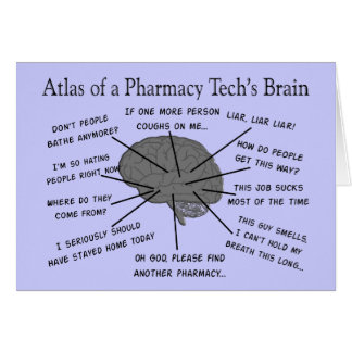 "Pharmacy Tech ""Atlas of Pharmacy Tech Brain"" Card"