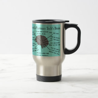 "Pharmacy Tech ""Atlas of Pharmacy Tech Brain"" Travel Mug"