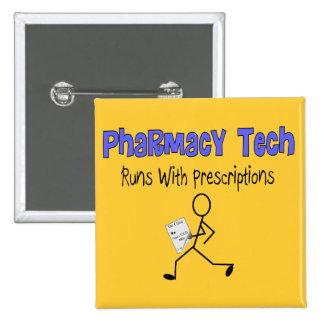 "Pharmacy Tech ""Runs With Prescriptions"" T-Shirts 2 Inch Square Button"