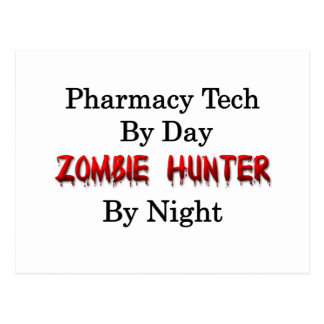 Pharmacy Tech/Zombie Hunter Postcard
