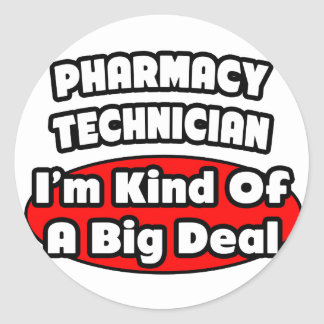 Pharmacy Technician .. Big Deal Stickers