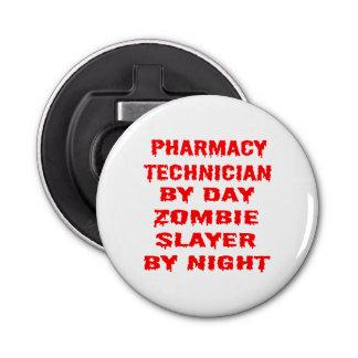 Pharmacy Technician by Day Zombie Slayer by Night Bottle Opener