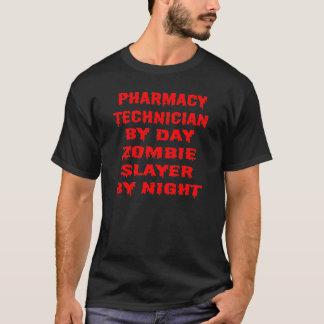 Pharmacy Technician by Day Zombie Slayer by Night T-Shirt