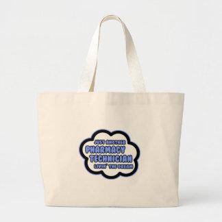 Pharmacy Technician .. Livin' The Dream Large Tote Bag