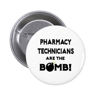 Pharmacy Technicians Are The Bomb! Buttons