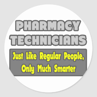 Pharmacy Technicians .. Smarter Classic Round Sticker