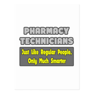 Pharmacy Technicians .. Smarter Postcard