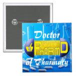 PharmD - Doctor of Pharmacy PILL Pins