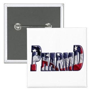 PharmD FLAG WRAP  (DOCTOR OF PHARMACY) Pin