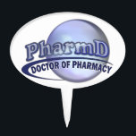 """PharmD LOGO - DOCTOR OF PHARMACY Cake Topper<br><div class=""""desc"""">PharmD - Doctor of Pharmacy - LOGO</div>"""