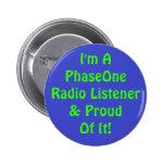 PhaseOne Listener Button