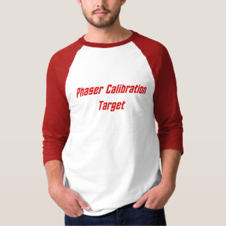 Phaser Calibration Target T-Shirt