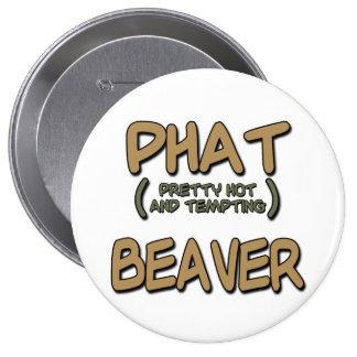 Phat Beaver Buttons