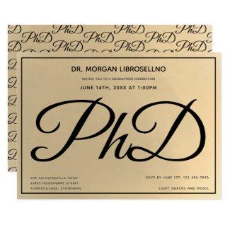 PhD degree Gold Black Graduation Party Invitation