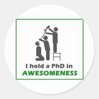 PhD en Awesomeness Pegatina Redonda