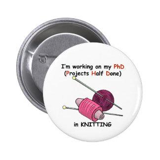 PhD en hacer punto Pin Redondo De 2 Pulgadas