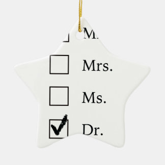 PhD gifts for women Ceramic Ornament