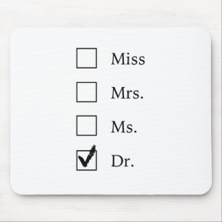 PhD gifts for women Mouse Pad