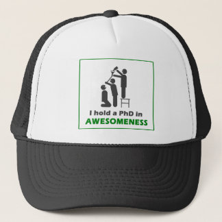 PhD in Awesomeness Trucker Hat