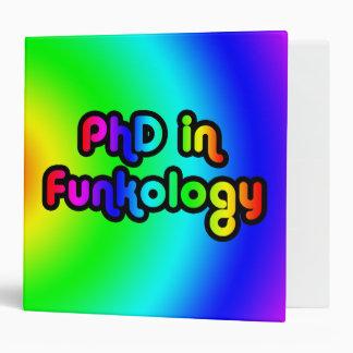 PhD in Funkology lol Fun Joke Funk Rainbow Binder