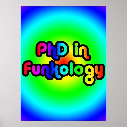 PhD in Funkology lol Fun Joke Funk Rainbow Poster