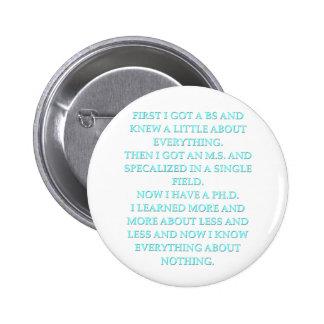 phd joke pinback button