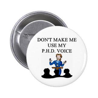 PHD voice Pinback Button