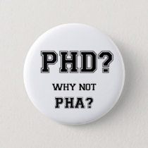PhD? Why not PhA? High expectations Asian Father Button