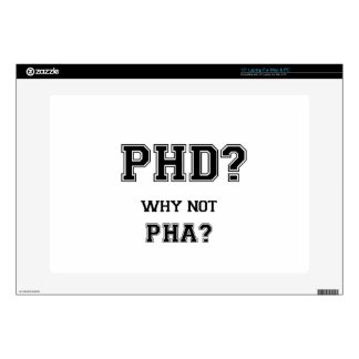 PhD? Why not PhA? High expectations Asian Father Laptop Decals