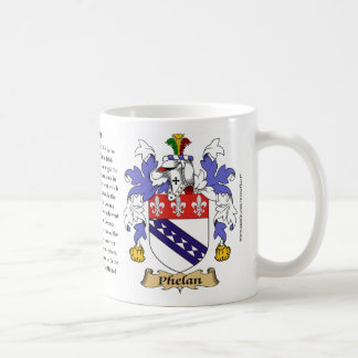Phelan, the Origin, the Meaning and the Crest Classic White Coffee Mug