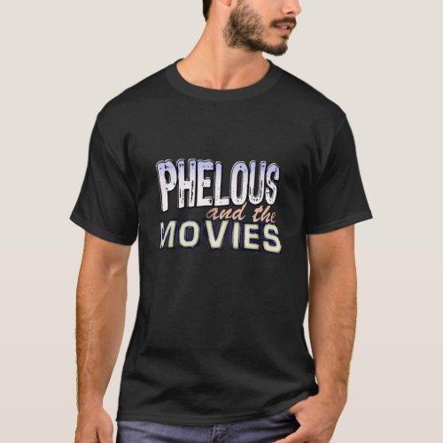 Phelous and the Movies Dark T_Shirt