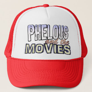 Phelous and the Movies Hat