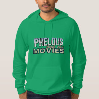 Phelous and the Movies Hoodie