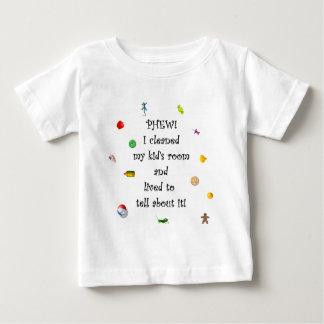 Phew! I cleaned my kids room.... Baby T-Shirt