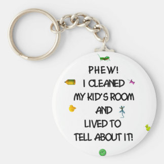 Phew! I cleaned my kids room.... Keychain