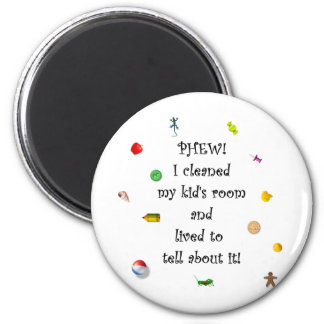 Phew! I cleaned my kids room.... Magnet