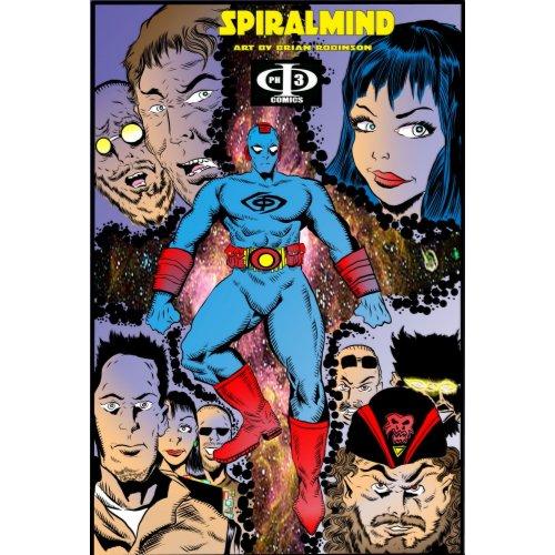Phi3 comics SPIRALMIND pinup by artist Brian Robin print