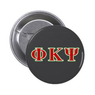 Phi Kappa letras rojas y verdes de la PSI Pin Redondo De 2 Pulgadas