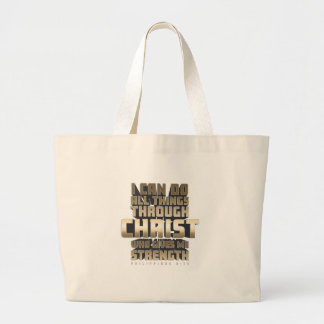 Phil4:13 I can do All things through Christ Large Tote Bag