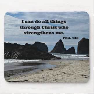 Phil. 4:13 I can do all things through Christ... Mouse Pad
