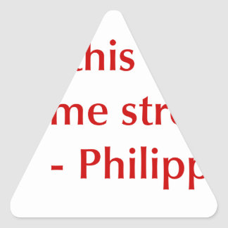 Phil-4-13-opt-burg.png Triangle Sticker