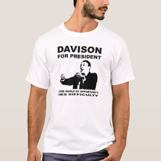 Phil Davison for President T-Shirt