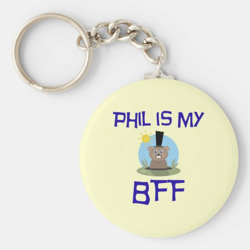 Phil is my BFF Key Chain