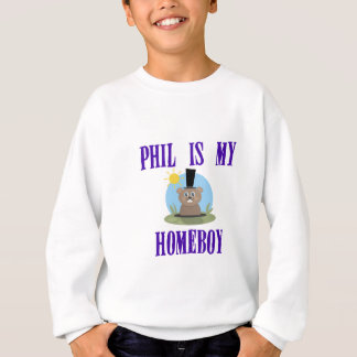 Phil is My Homeboy Sweatshirt