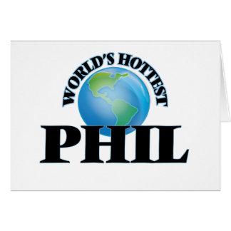 Phil más caliente del mundo tarjetas