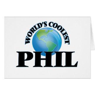Phil más fresco del mundo felicitacion