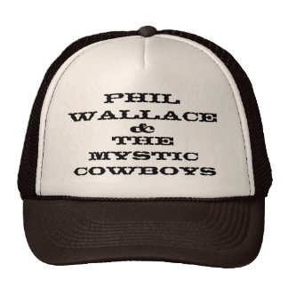 Phil Wallace & The Mystic Cowboys Trucker Hat