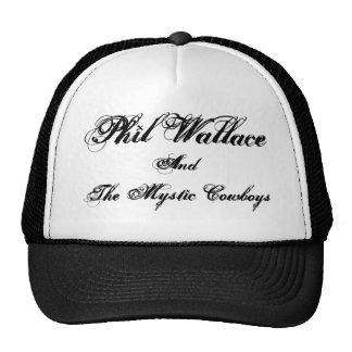 Phil Wallace, y, los vaqueros místicos Gorro