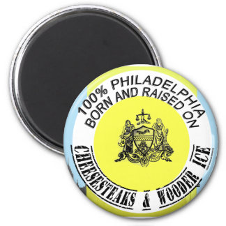 Philadelphia born and raised magnet
