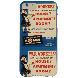 Philadelphia can Help War Workers Find Housing Barely There iPhone 6 Plus Case